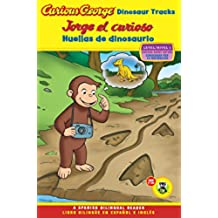 Jorge El Curioso Huellas de Dinosaurio/Curious George Dinosaur Tracks (Cgtv Reader Bilingual Edition) (Green Light Reader - Bilingual Level 1 (Quality))