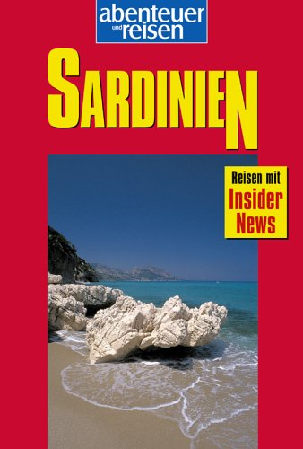Abenteuer und Reisen, Sardinien