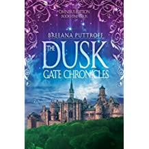 The Dusk Gate Chronicles Omnibus Edition Books 1-4 (English Edition)