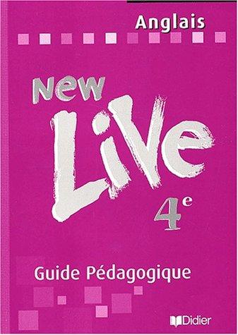 New Live : Anglais, 4ème (guide pédagogique)
