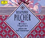Wilder Thymian. 6 CDs - Rosamunde Pilcher