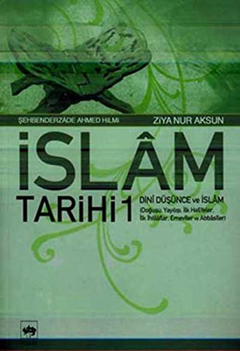 Islam Tarihi 1 - Dini Dusunce ve Islam