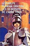 Le Poulpe - Les 10 scouts de l'Abbé Todd