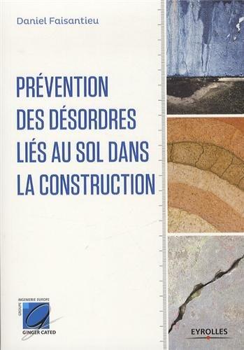 Prévention des désordres liés au sol dans la construction