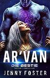 AR'VAN – Die Bestie: Fantasy Liebesroman