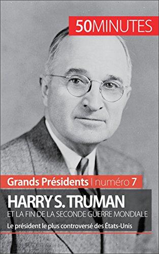 harry-s-truman-et-la-fin-de-la-seconde-guerre-mondiale-le-president-le-plus-controverse-des-etats-un