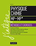 Physique-Chimie MP - MP* : Méthodes et exercices