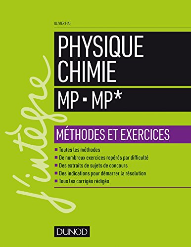 Physique-Chimie MP - MP* - Méthodes et exercices