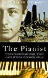 The Pianist: The Extraordinary Story of One Man's Survival in Warsaw, 1939-45 (Thorndike Large Print General Series)