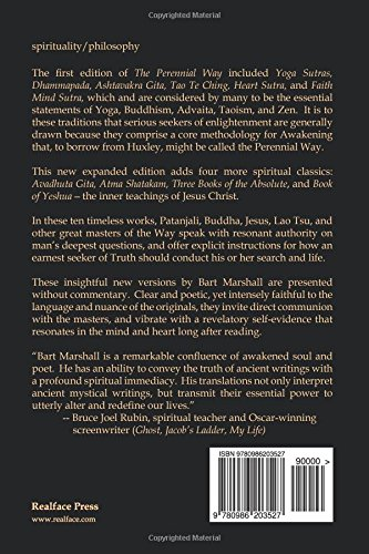The Perennial Way: New English Versions of Yoga Sutras, Dhammapada, Heart Sutra, Ashtavakra Gita, Faith Mind Sutra, Tao Te Ching, and more