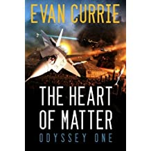 The Heart of Matter (Odyssey One) by Evan Currie (2012-09-25)