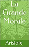 La Grande Morale - Format Kindle - 2,41 €