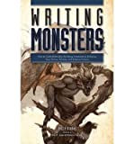 [{ Writing Monsters: How to Craft Believably Terrifying Creatures to Enhance Your Horror, Fantasy, and Science Fiction By Athans, Philip ( Author ) Sep - 18- 2014 ( Paperback ) } ] - Philip Athans