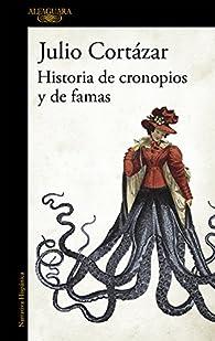 Historias de cronopios y de famas par  Julio Cortázar