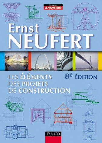 Les éléments des projets de construction. 8ème édition par Ernst Neufert