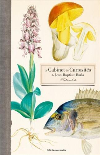 CABINET DE CURIOSITES DE JEAN-BAPTISTE BARLA par Alain DODY