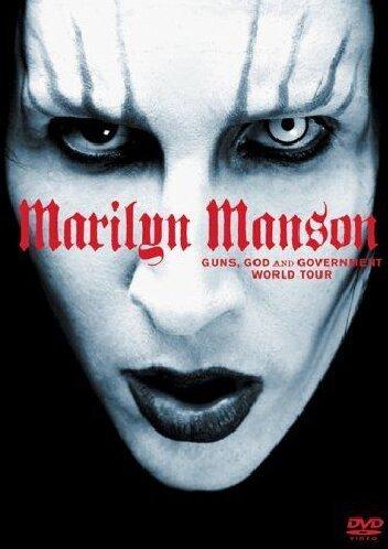 Marilyn Manson - Guns, God and Goverment World