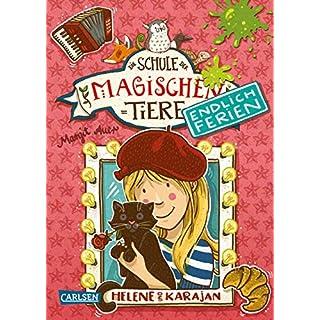 Die Schule der magischen Tiere - Endlich Ferien 4: Helene und Karajan (German Edition)