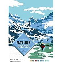 Coloriages mystères Nature: 100 coloriages mystères inédits