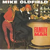 """Mike Oldfield - Family Man - [7""""]"""