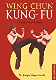 Wing Chun Kung-fu: A Complete Guide (Tuttle Martial Arts)