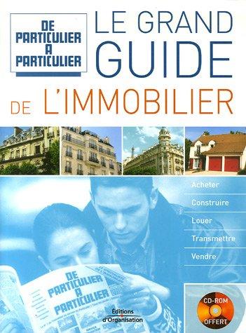 Le grand guide de l'immobilier (1Cédérom)