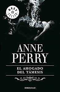 El ahogado del Támesis par Anne Perry