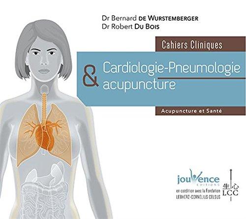 Cardiologie-pneumologie et acupuncture : Cahiers cliniques