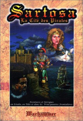Warhammer : Sartosa la Cité des Pirates