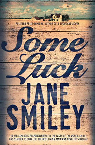 Some Luck (Last Hundred Years Trilogy) por Jane Smiley