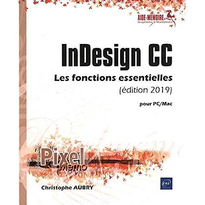 InDesign CC pour PC/Mac (édition 2019) - Les fonctions essentielles