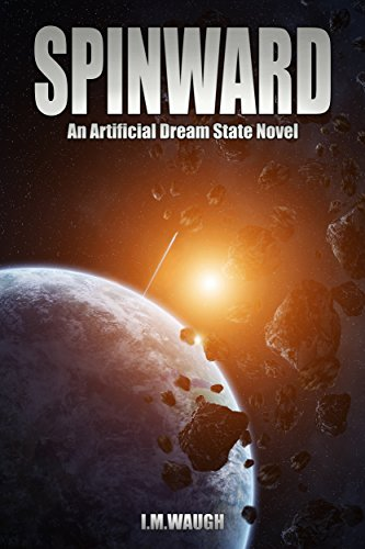 Spinward: An Artificial Dream State Novel (English Edition)