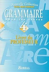Plus-que-parfait : Grammaire pour les textes, 4e (Manuel du professeur)