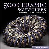 500 Ceramic Sculptures (500 Series)