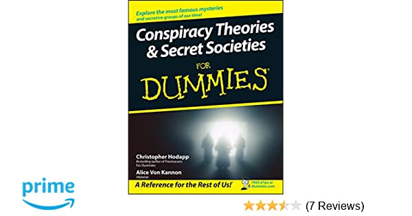 Conspiracy Theories & Secret Societies For Dummies®