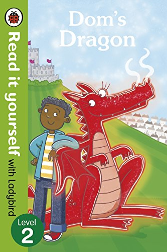 Dom S Dragon Read It Yourself With Ladybird Level 2 Read It