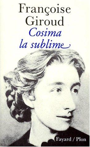 Cosima la sublime par Françoise Giroud