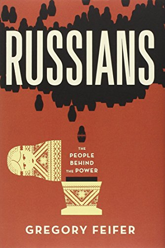 Russians: The People Behind the Power