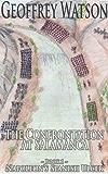 The Confrontation At Salamanca (Napoleon's Spanish Ulcer Book 7)