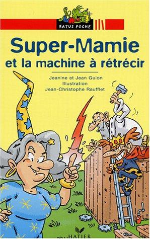 """<a href=""""/node/105700"""">Super-Mamie et la machine à rétrécir</a>"""