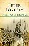 The Kings Of Distance: A Study of Five Great Runners