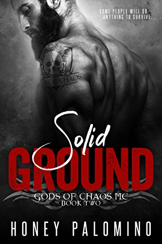 SOLID GROUND: GODS OF CHAOS MC (BOOK TWO) (English Edition)