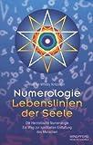 Numerologie, Lebenslinien der Seele - Helmut-Whitey Kritzinger
