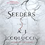 Seeders: A Novel