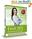 Excel 2013 - Basiswissen. Für Excel-E...