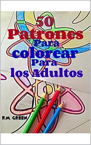 50 Patrones para colorear para los Adultos