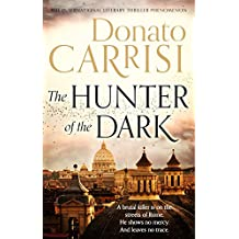 The Hunter of the Dark (English Edition)