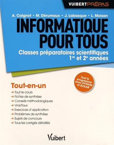 Informatique pour tous - Classes préparatoires scientifiques - 1re et 2e années - Tout-en-un