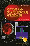 Image de Software and Data for Practical Astronomers: The Best of the Internet (Patrick Moore's Practical Astronomy Series)