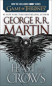 A Feast for Crows (A Song of Ice and Fire, Book 4) par [Martin, George R. R.]